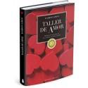 TALLER DE AMOR (edición de lujo 20 aniversario)