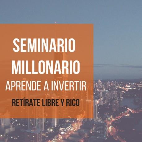 SEMINARIO MILLONARIO 2018 (presencial)