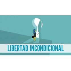 LIBERTAD INCONDICIONAL (Video-curso)