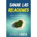 SANAR LAS RELACIONES (libro)