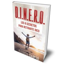 D.I.N.E.R.O.: Los 6 secretos para retirarte rico