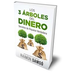 LOS TRES ARBOLES DEL DINERO