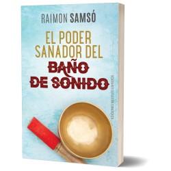 El poder sanador del Baño de sonido (libro)